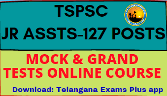 TSPSC 127 POSTS – ONLINE MOCK & GRAND TESTS